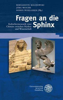 Fragen an die Sphinx von Malinowski,  Bernadette, Wesche,  Jörg, Wohlleben,  Doren