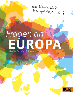 Fragen an Europa von Grotrian,  Gesine, Schädlich,  Susan
