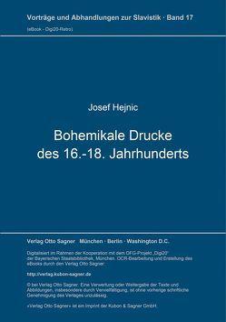 Fragen der bibliographischen Beschreibung der Tschechischen und fremdsprachigen Bohemikalen Drucke des 16. – 18. Jahrhunderts von Hejnic,  Josef