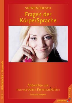 Fragen der KörperSprache von Mühlisch,  Sabine