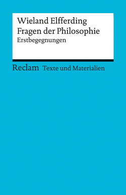 Fragen der Philosophie von Elfferding,  Wieland
