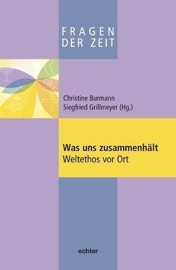 Was uns zusammenhält von Burmann,  Christine, Grillmeyer,  Siegfried