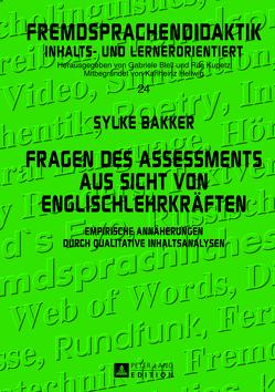 Fragen des Assessments aus Sicht von Englischlehrkräften von Bakker,  Sylke
