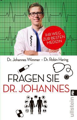 Fragen Sie Dr. Johannes von Haring,  Robin, Wimmer,  Johannes