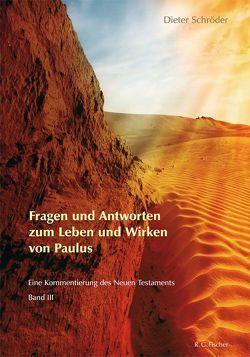 Fragen und Antworten zum Leben und Wirken von Paulus von Schroeder,  Dieter