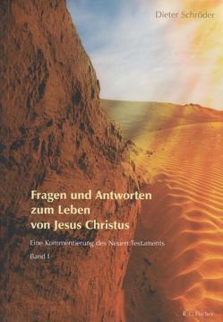 Fragen und Antworten zum Leben von Jesus Christus von Schroeder,  Dieter