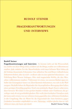 Fragenbeantwortungen und Interviews von Steiner,  Rudolf, Ziegler,  Renatus