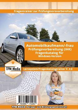 Fragenkatalogtrainer Automobilkaufmann (m/w/d) IHK – Lizenz für Windows von Mueller,  Thomas