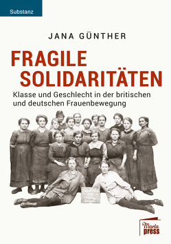 Fragile Solidaritäten von Günther,  Jana