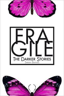 Fragile von Baines,  Sarah