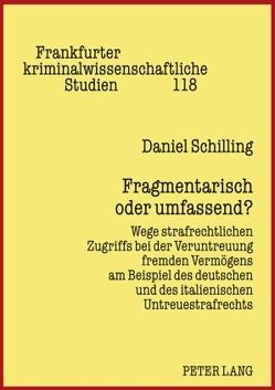 Fragmentarisch oder umfassend von Schilling,  Daniel