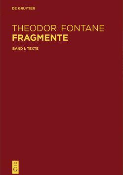 Fragmente von Delf von Wolzogen,  Hanna, Fontane,  Theodor, Hehle,  Christine, Theodor-Fontane-Archiv