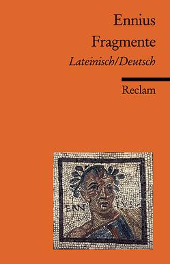 Fragmente von Ennius,  Quintus, Schönberger,  Otto