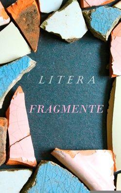 Fragmente von Autorengruppe Litera