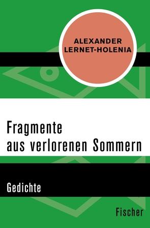Fragmente aus verlorenen Sommern von Görner,  Rüdiger, Lernet-Holenia,  Alexander