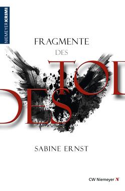 Fragmente des Todes von Ernst,  Sabine