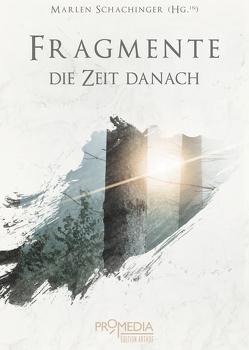 Fragmente: Die Zeit danach von Schachinger,  Marlen