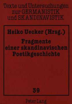 Fragmente einer skandinavischen Poetikgeschichte von Uecker,  Heiko