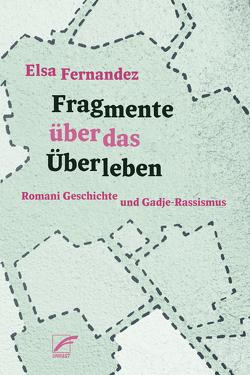 Fragmente über das Überleben von Fernandez,  Elsa