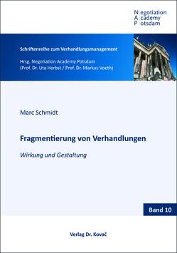 Fragmentierung von Verhandlungen von Schmidt,  Marc S.
