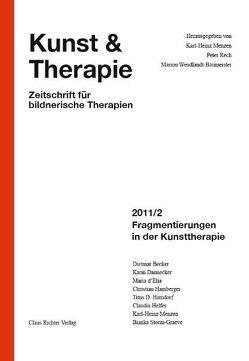 Fragmentierungen in der Kunsttherapie von Menzen,  Karl Heinz, Rech,  Peter, Wendlandt-Baumeister,  Marion