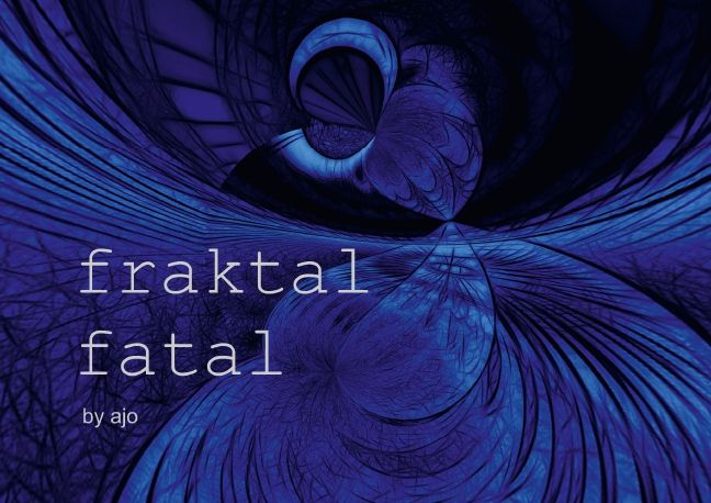 fraktal fatal by ajo (Posterbuch DIN A3 quer) von AJo. Dettlaff, Meike