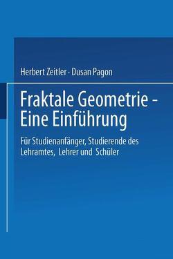 Fraktale Geometrie — Eine Einführung von Pagon,  Dusan, Zeitler,  Herbert