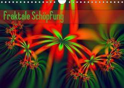 fraktale Schöpfung (Wandkalender 2019 DIN A4 quer) von Schönberger,  Susanne