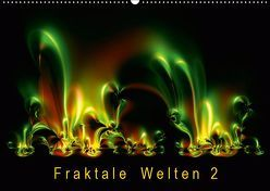 Fraktale Welten 2 (Wandkalender 2019 DIN A2 quer) von Barig,  Joachim