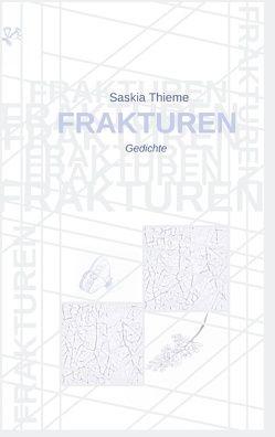 Frakturen von Thieme,  Saskia