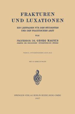 Frakturen und Luxationen von Magnus,  Georg