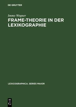 Frame-Theorie in der Lexikographie von Wegner,  Immo