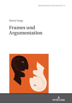 Frames und Argumentation von Varga,  Simon