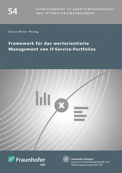Framework für das wertorientierte Management von IT-Service-Portfolios. von Praeg,  Claus-Peter