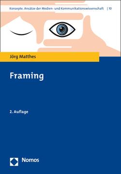 Framing von Matthes,  Jörg