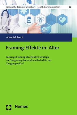 Framing-Effekte im Alter von Reinhardt,  Anne