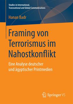 Framing von Terrorismus im Nahostkonflikt von Badr,  Hanan