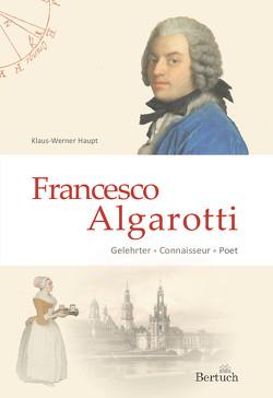 Francesco Algarotti von Haupt,  Klaus-Werner