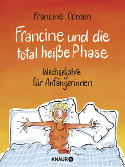 Francine und die total heiße Phase von Jänicke,  Bärbel, Madlung,  Mirjam, Oomen,  Francine