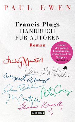 Francis Plugs Handbuch für Autoren von Ewen,  Paul, Ingendaay,  Marcus