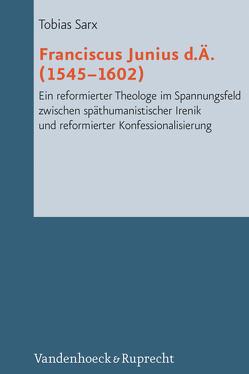 Franciscus Junius d.Ä. (1545-1602) von Sarx,  Tobias
