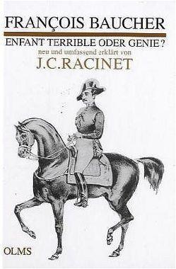 François Baucher – Enfant Terrible oder Genie? von Racinet,  Jean C