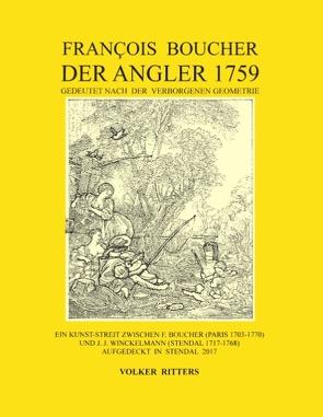 Francois Boucher: Der Angler 1759, gedeutet nach der verborgenen Geometrie von Ritters,  Volker