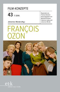 François Ozon von Koebner,  Thomas, Krützen,  Michaela, Liptay,  Fabienne, Wende,  Johannes