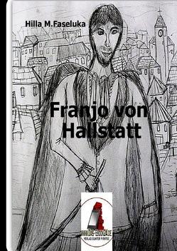 Franjo von Hallstein von Faseluka,  Hilla