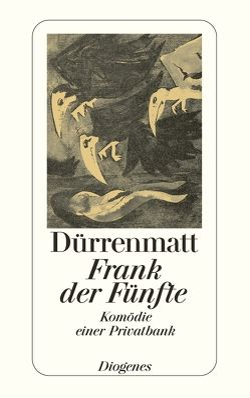 Frank der Fünfte von Dürrenmatt,  Friedrich