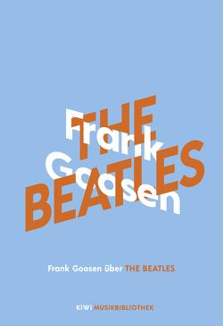 Frank Goosen über The Beatles von Goosen,  Frank