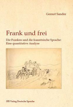 Frank und frei von Sander,  Gernot