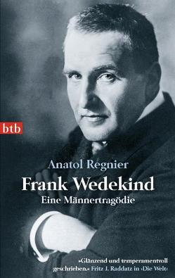 Frank Wedekind von Regnier,  Anatol