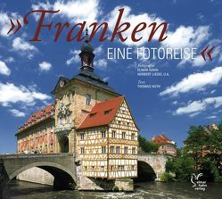 Franken – eine Fotoreise. Deutsche Ausgabe